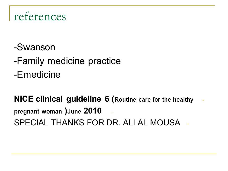 references -Swanson -Family medicine practice -Emedicine