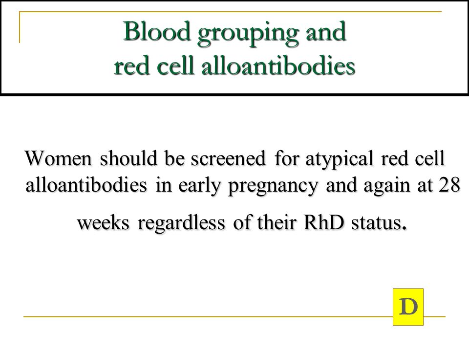 Blood grouping and red cell alloantibodies