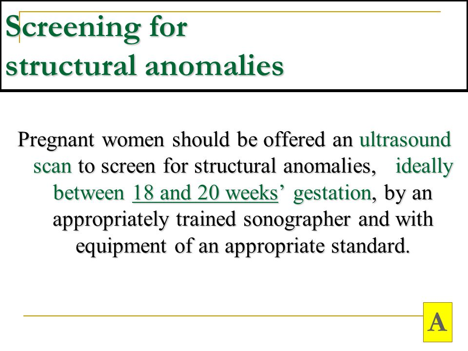 Screening for structural anomalies