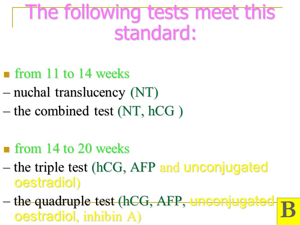 The following tests meet this standard: