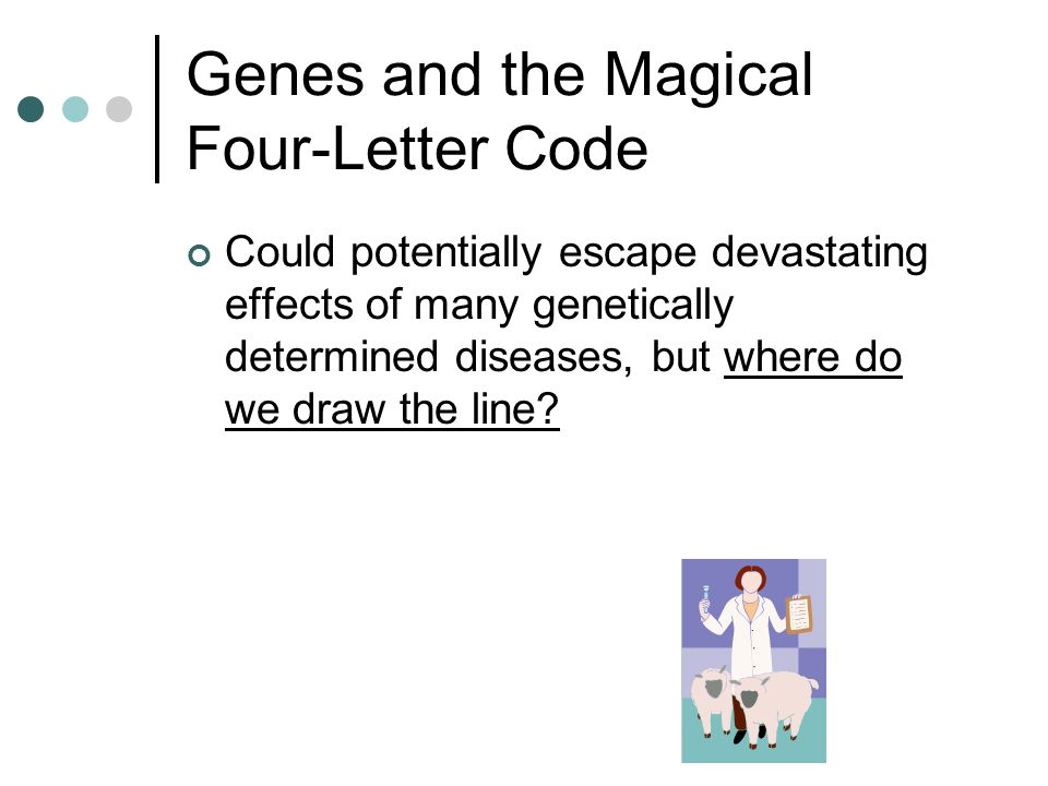 Genes and the Magical Four-Letter Code