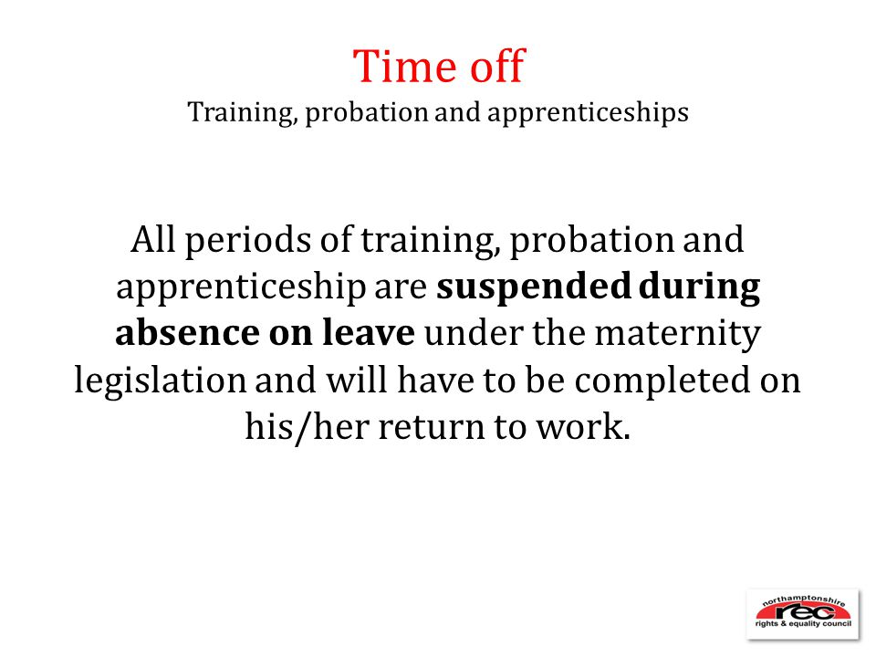 Time off Training, probation and apprenticeships