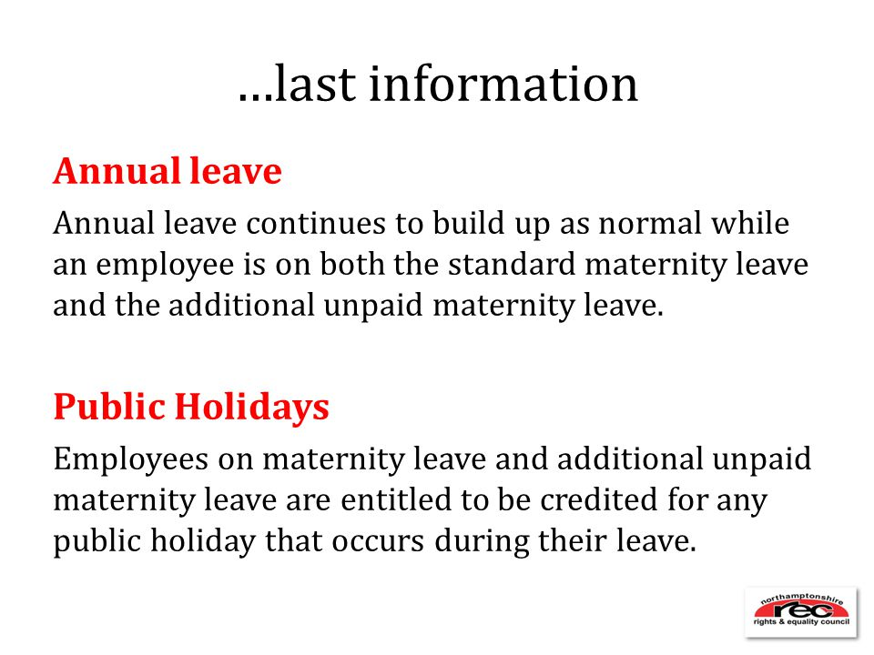 …last information Annual leave Public Holidays