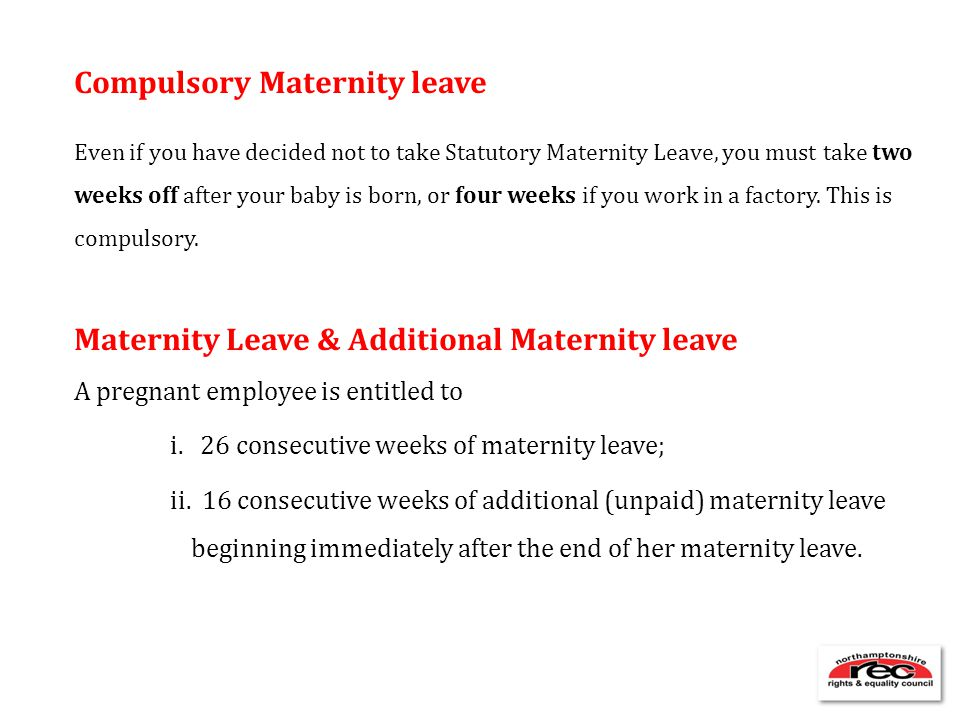 Compulsory Maternity leave