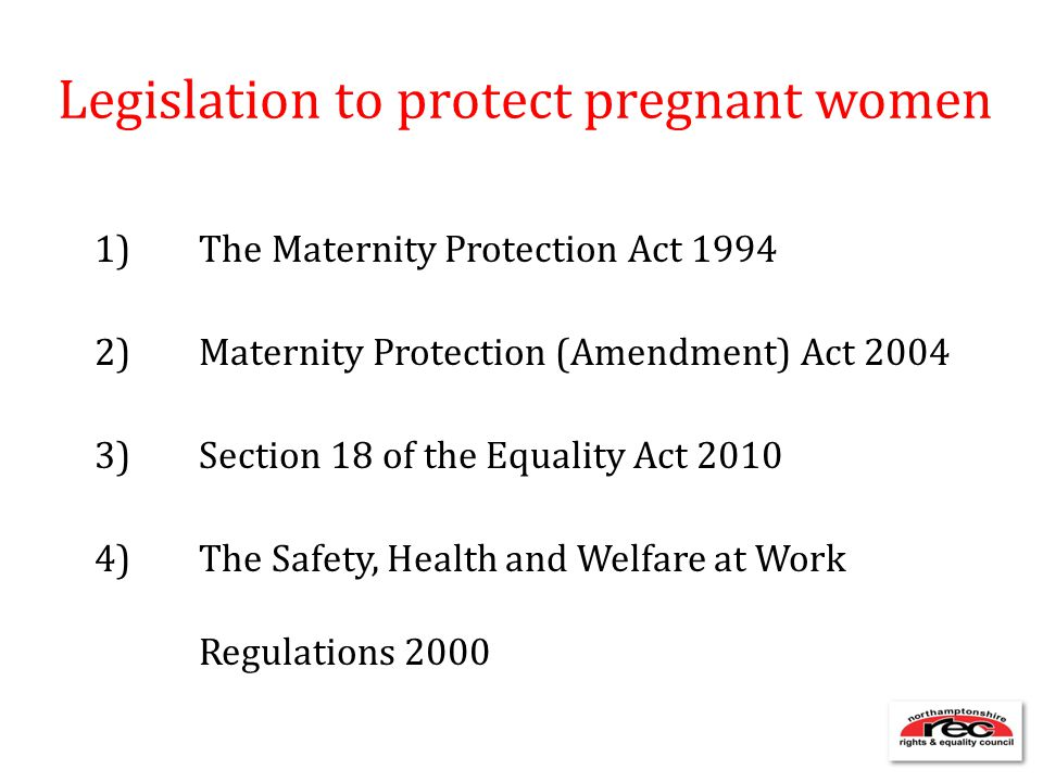 Legislation to protect pregnant women