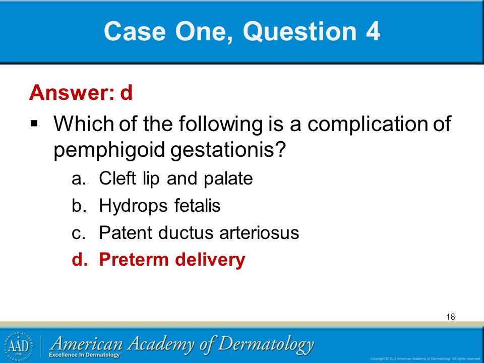 Case One, Question 4 Answer: d