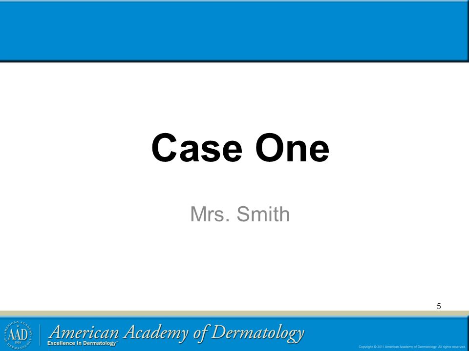 Case One Mrs. Smith