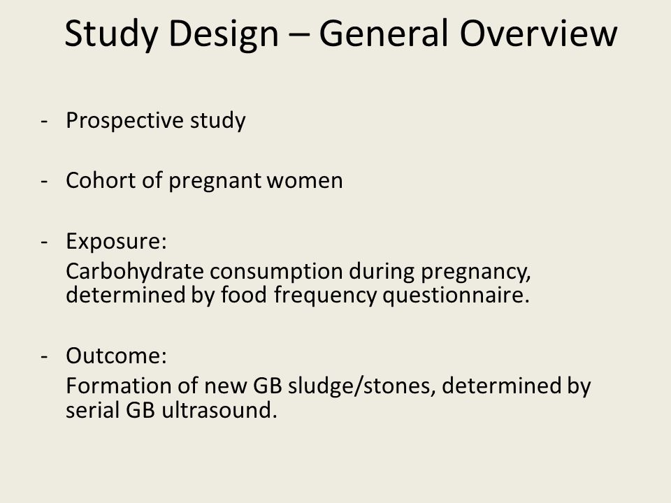 Study Design – General Overview
