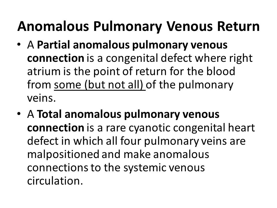 Anomalous Pulmonary Venous Return