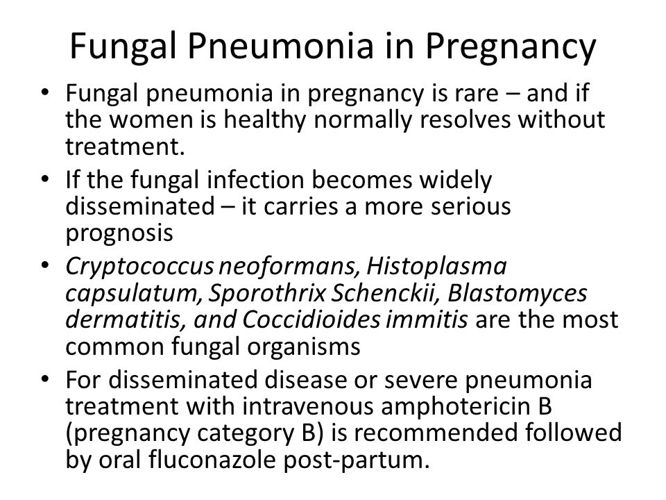 Fungal Pneumonia in Pregnancy