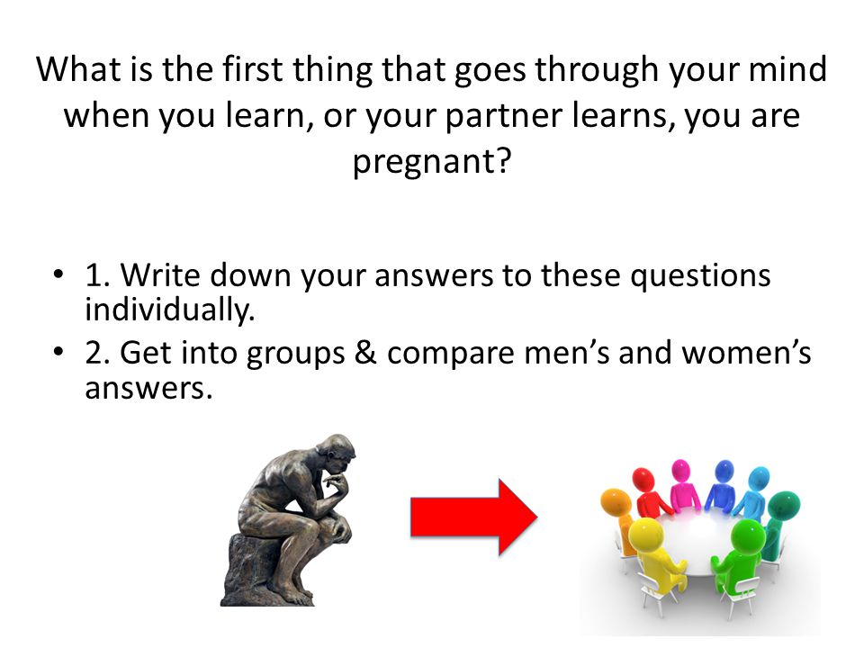 What is the first thing that goes through your mind when you learn, or your partner learns, you are pregnant