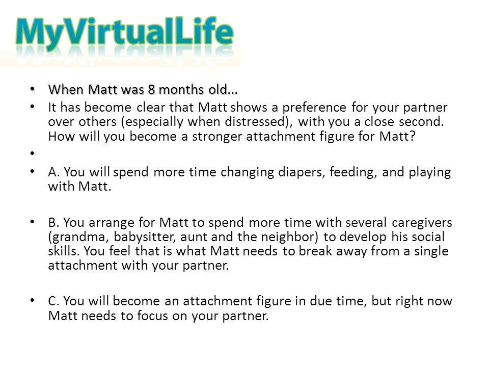 When Matt was 8 months old...
