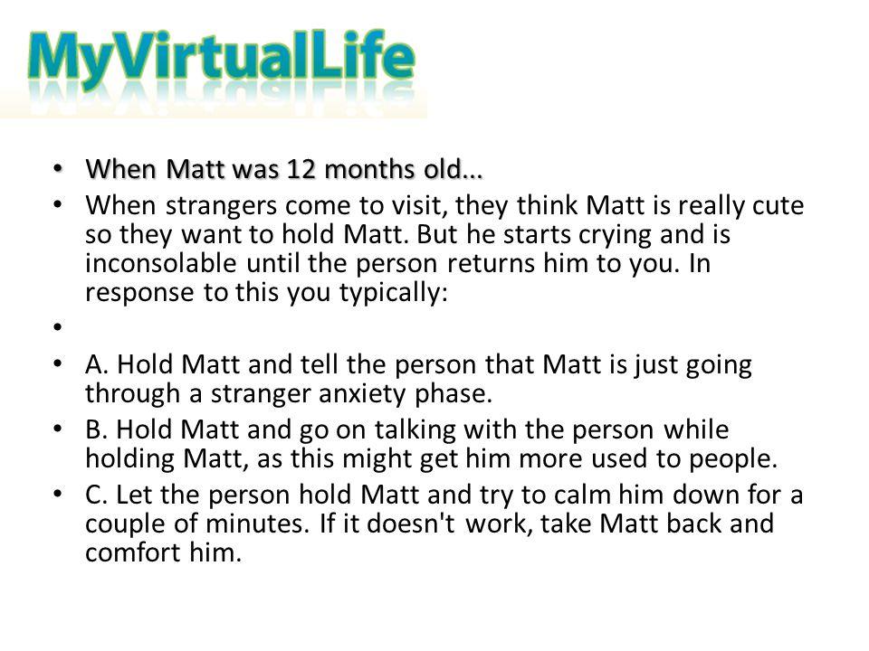 When Matt was 12 months old...