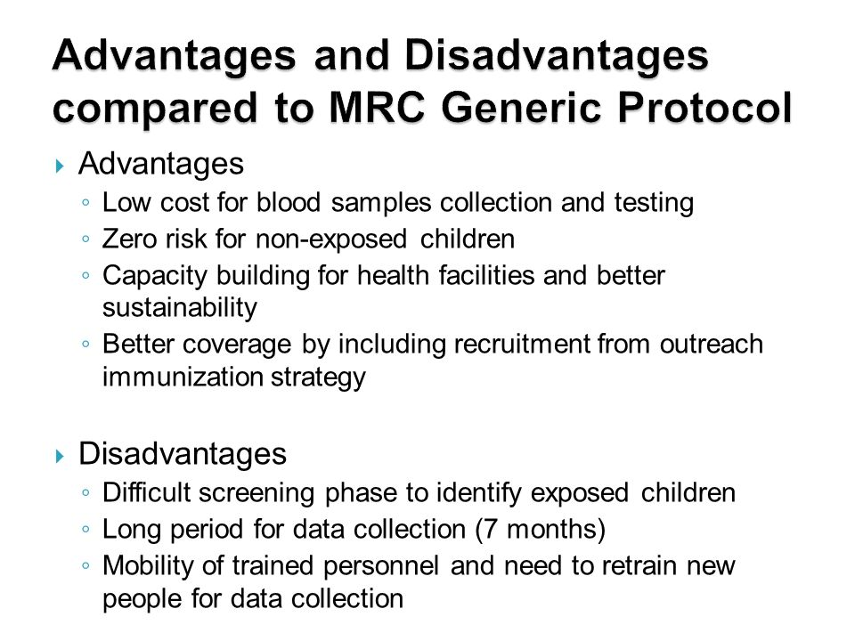 Advantages and Disadvantages compared to MRC Generic Protocol