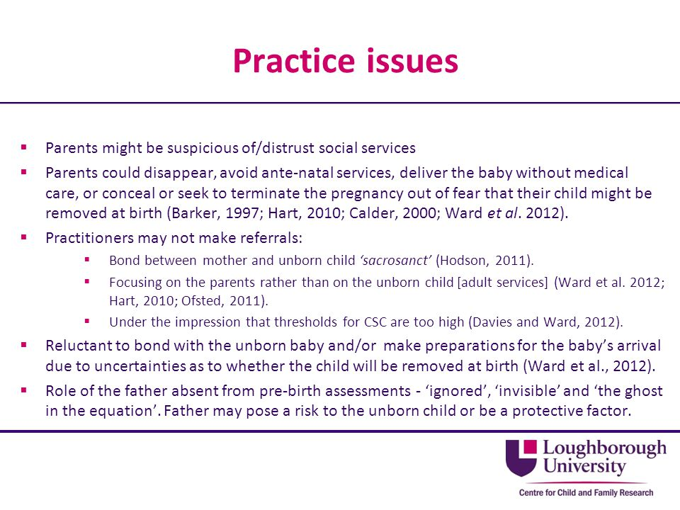 Practice issues Parents might be suspicious of/distrust social services.