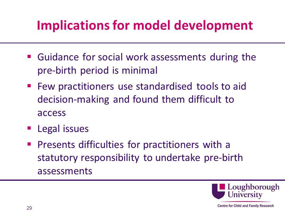 Implications for model development