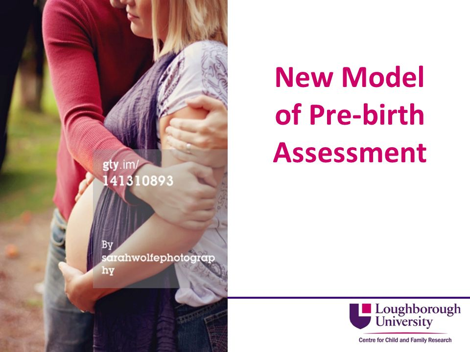 New Model of Pre-birth Assessment