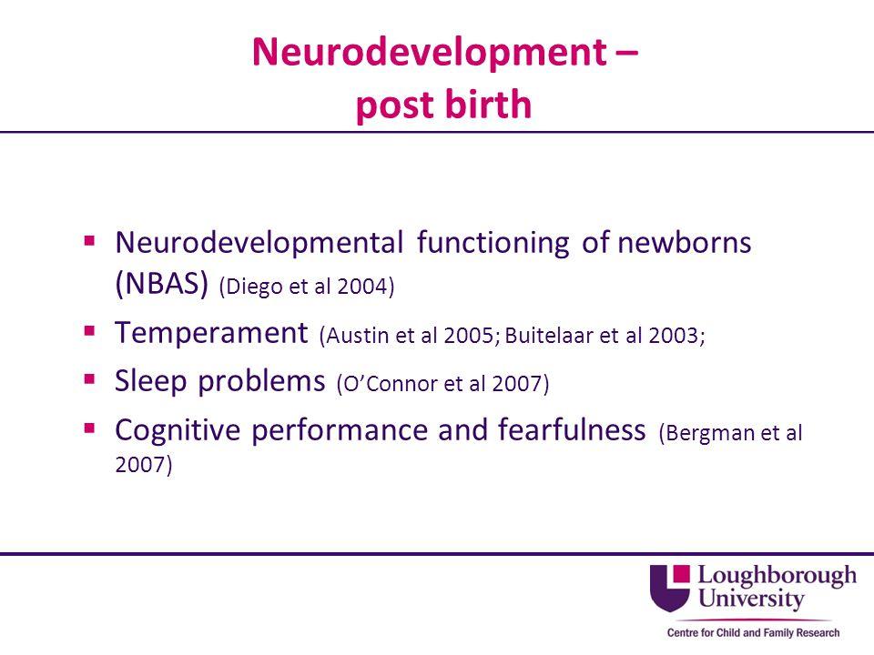 Neurodevelopment – post birth