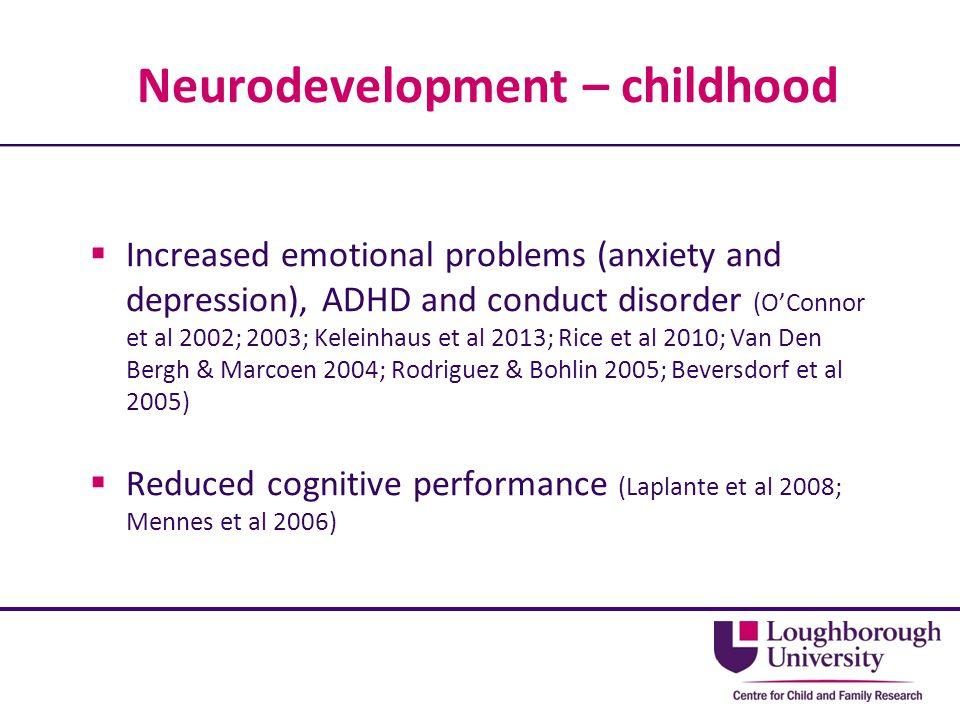 Neurodevelopment – childhood