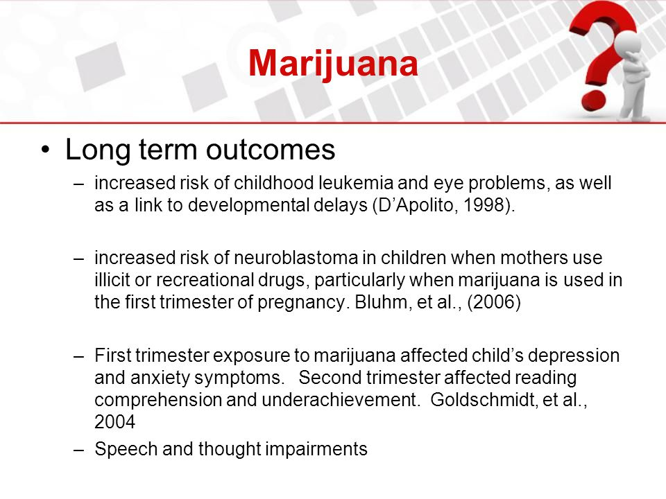 Marijuana Long term outcomes