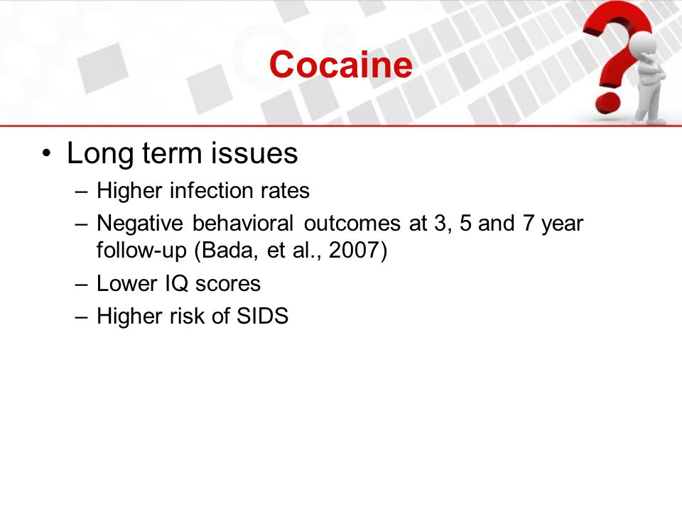 Cocaine Long term issues Higher infection rates