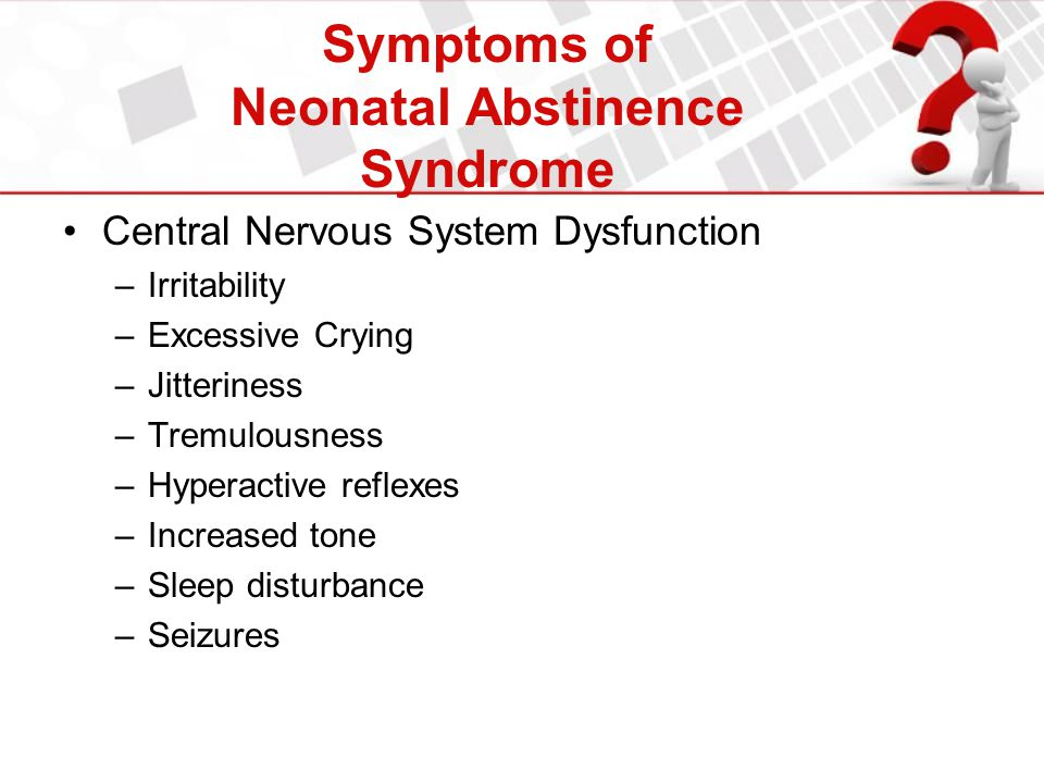 Symptoms of Neonatal Abstinence Syndrome