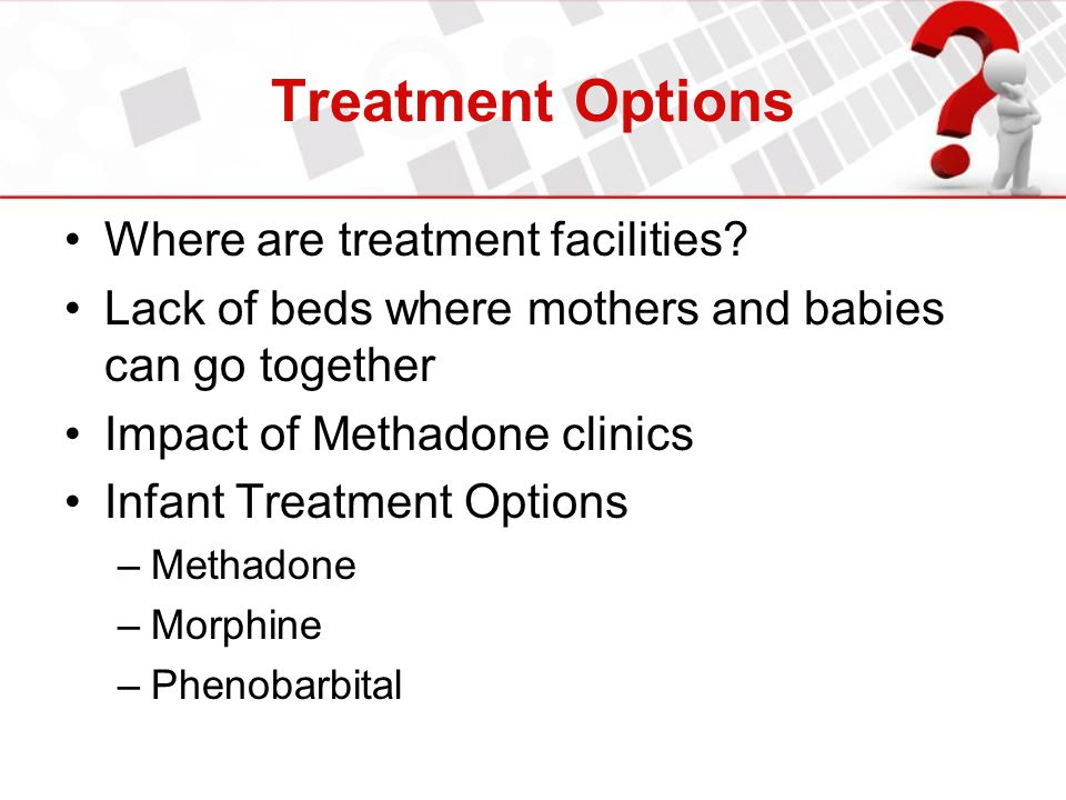 Treatment Options Where are treatment facilities