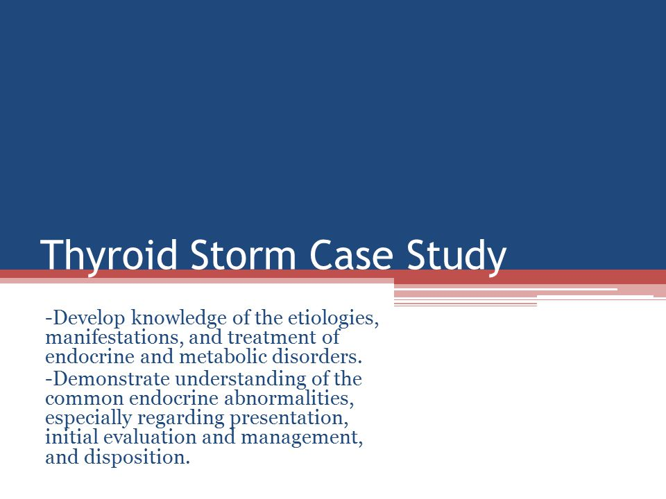 Thyroid Storm Case Study