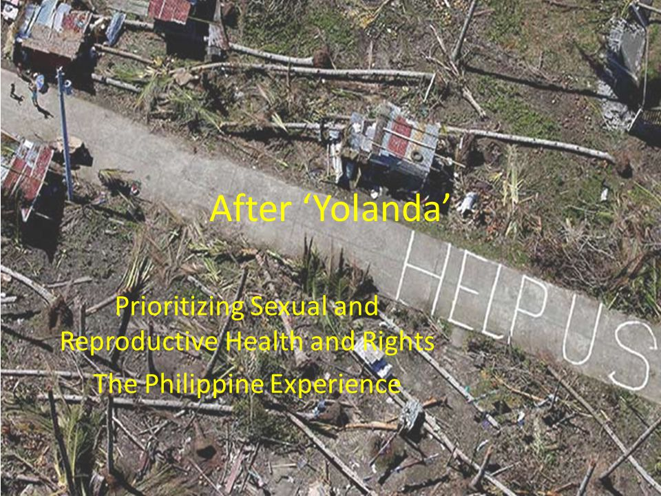 After 'Yolanda' Prioritizing Sexual and Reproductive Health and Rights
