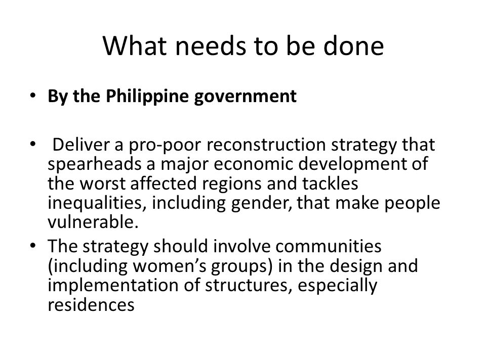 What needs to be done By the Philippine government