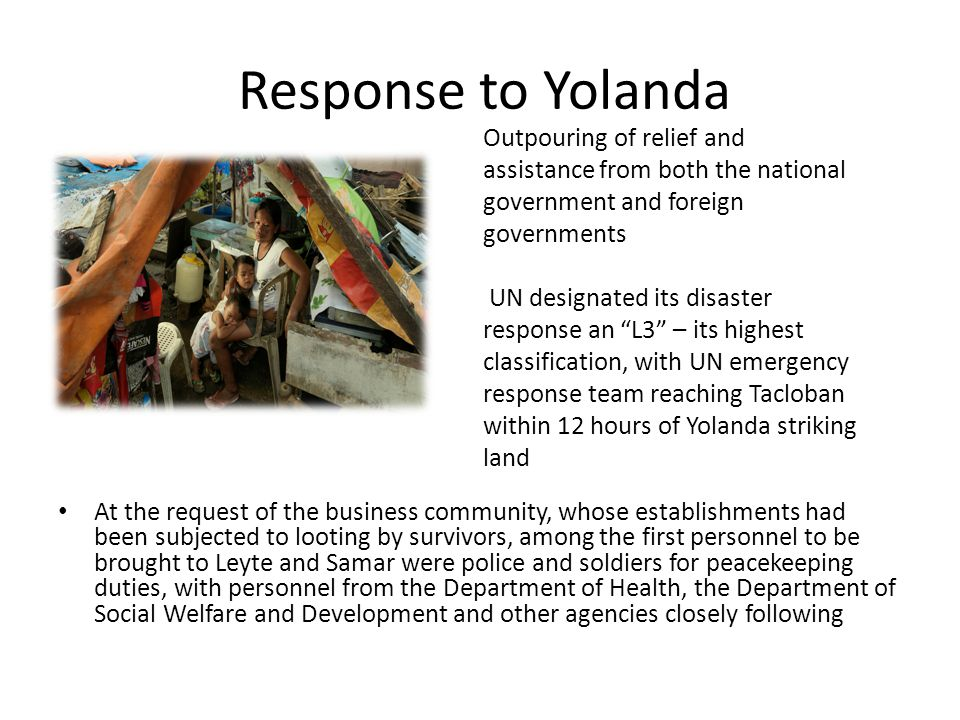 Response to Yolanda Outpouring of relief and assistance from both the national government and foreign governments.