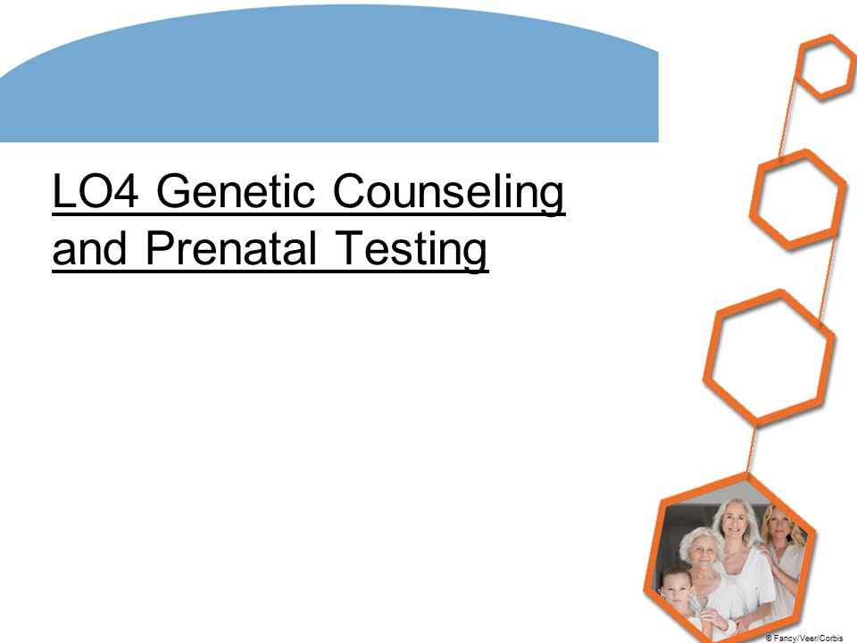 LO4 Genetic Counseling and Prenatal Testing