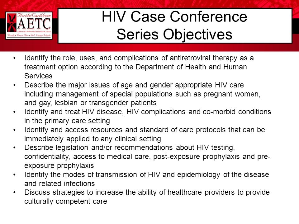 HIV Case Conference Series Objectives