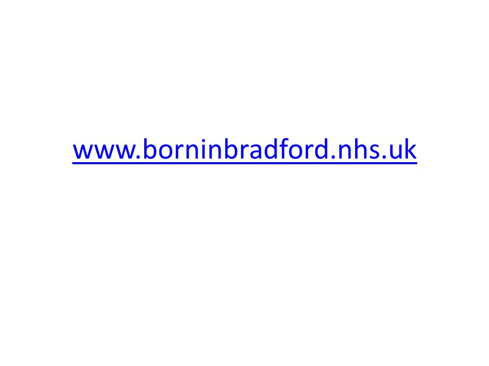 www.borninbradford.nhs.uk All studies described, all publications, lots of photographs.