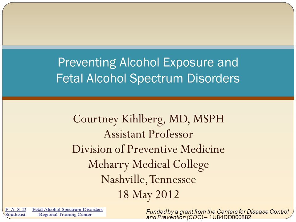 Preventing Alcohol Exposure and Fetal Alcohol Spectrum Disorders