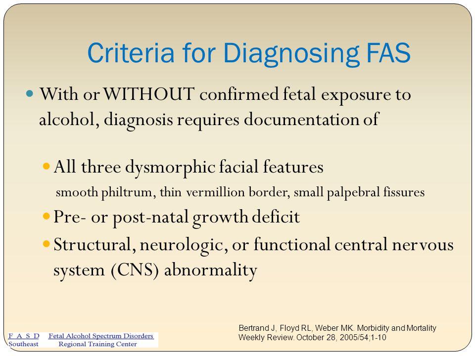 Criteria for Diagnosing FAS