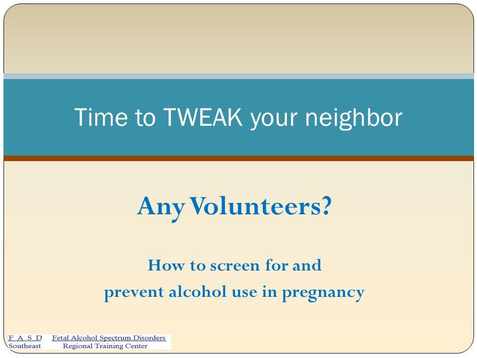 Time to TWEAK your neighbor