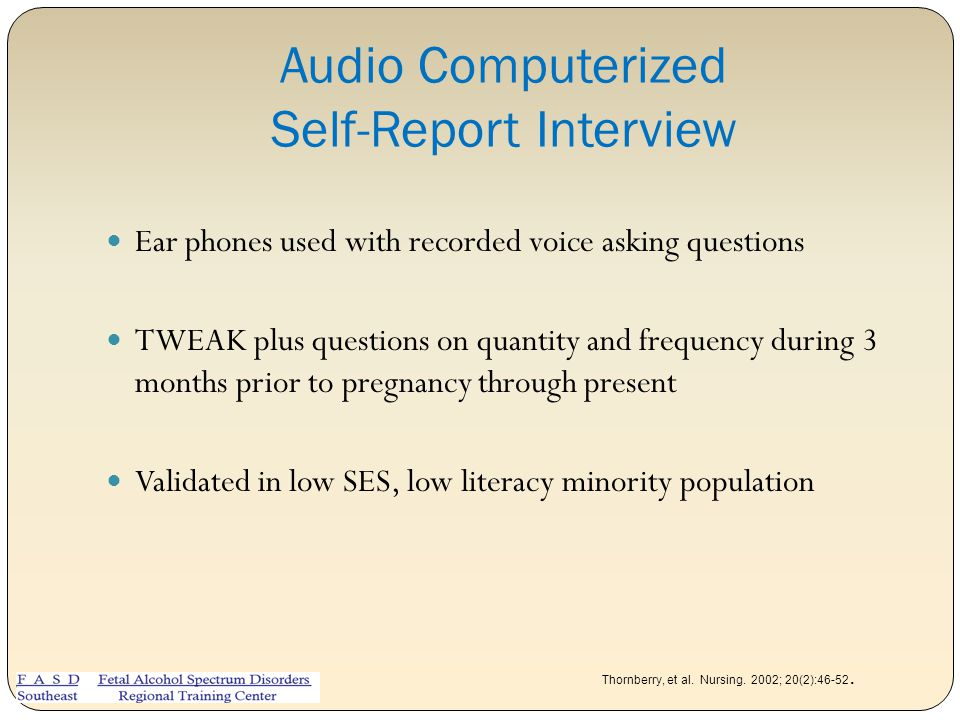 Audio Computerized Self-Report Interview