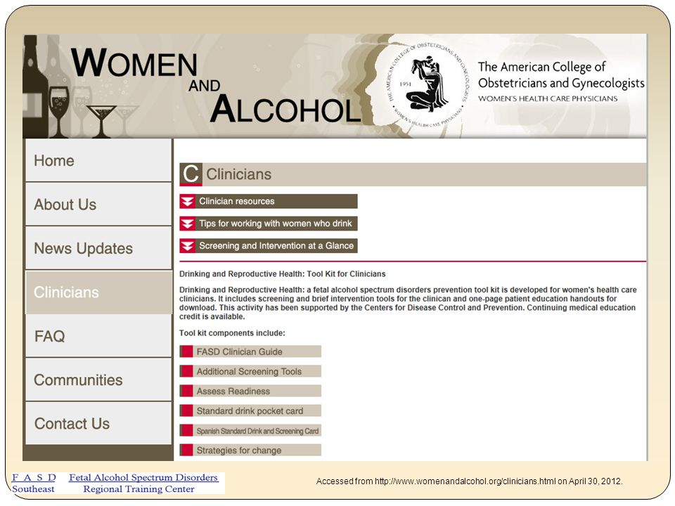 Accessed from http://www. womenandalcohol. org/clinicians