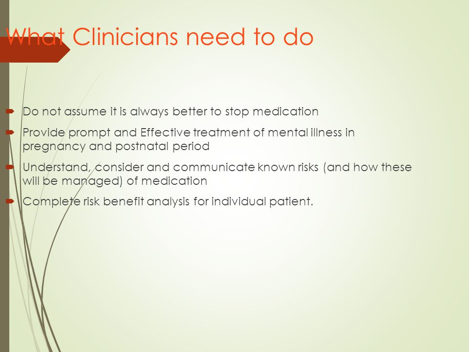What Clinicians need to do