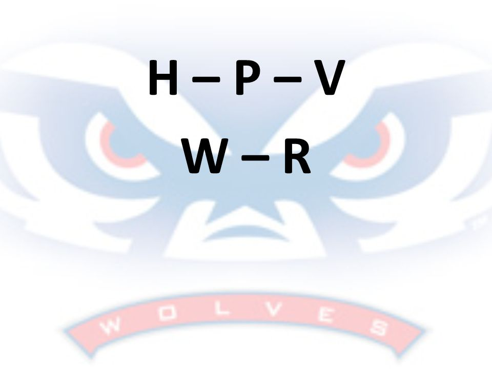 H – P – V W – R Ask students to hold up their cards if they have any of these letters.