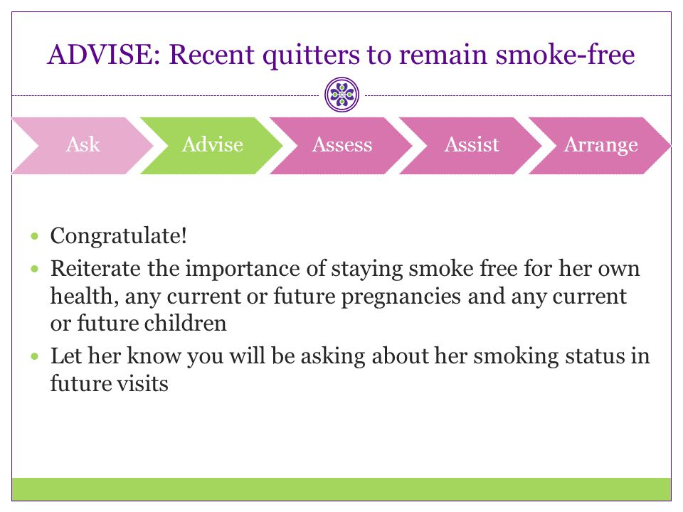 ADVISE: Recent quitters to remain smoke-free