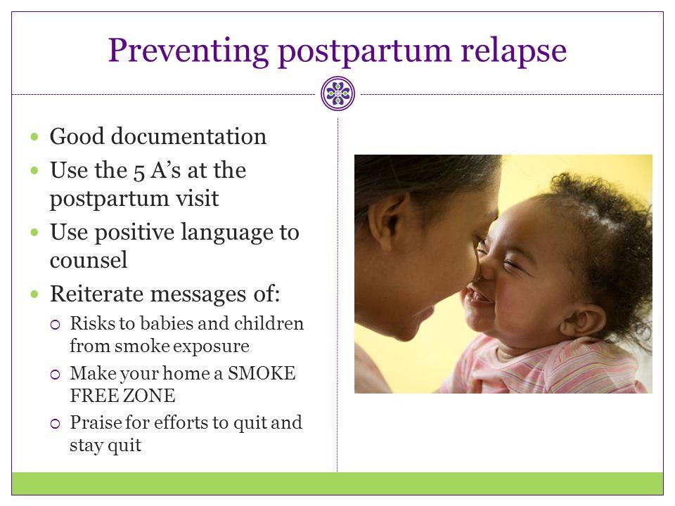 Preventing postpartum relapse