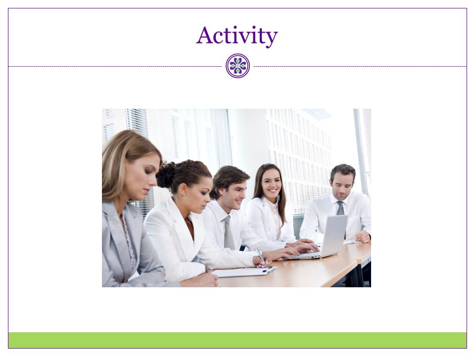 Activity Trainer: Choose appropriate activity from Trainer's Guide to model or practice 5 A's counseling in small groups.