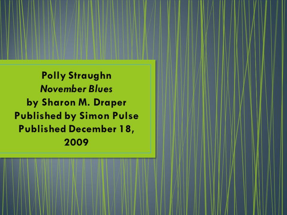 Polly Straughn November Blues by Sharon M