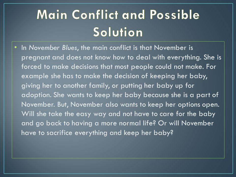 Main Conflict and Possible Solution