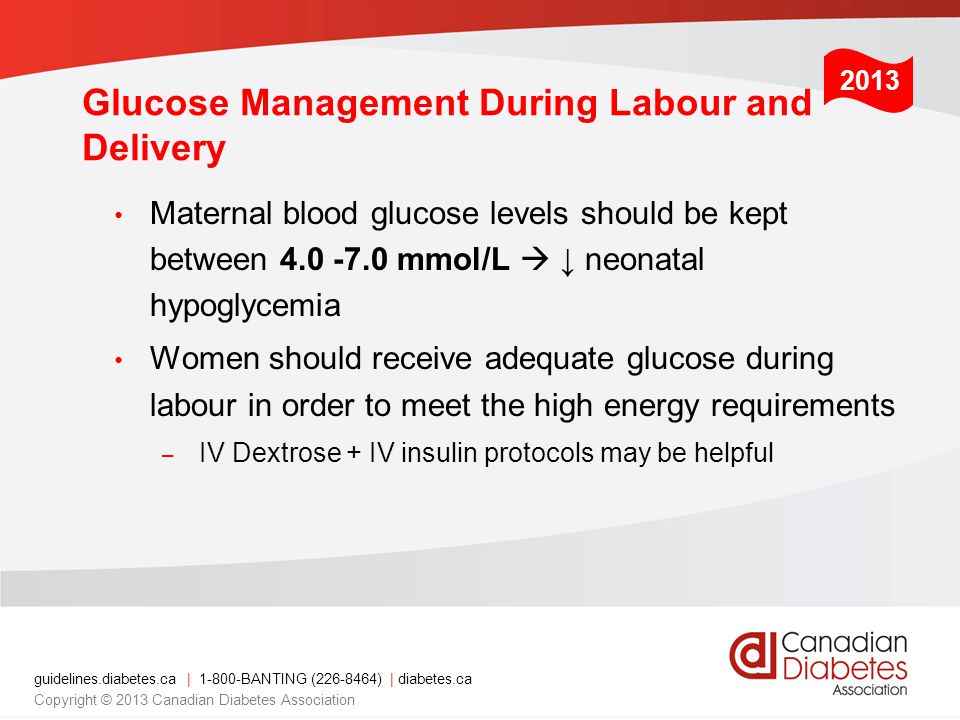 Glucose Management During Labour and Delivery