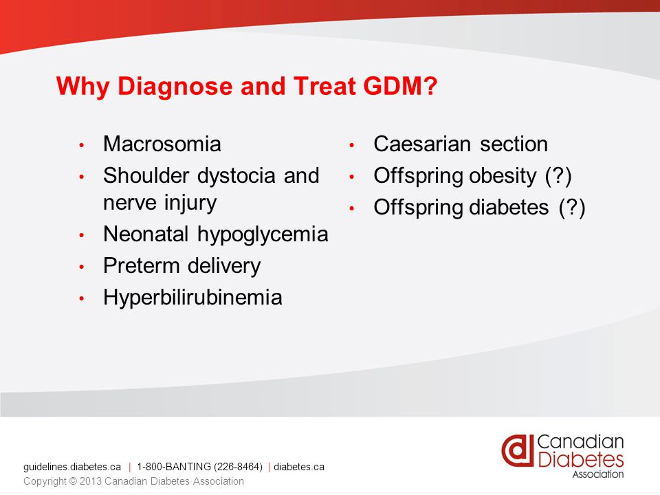 Why Diagnose and Treat GDM