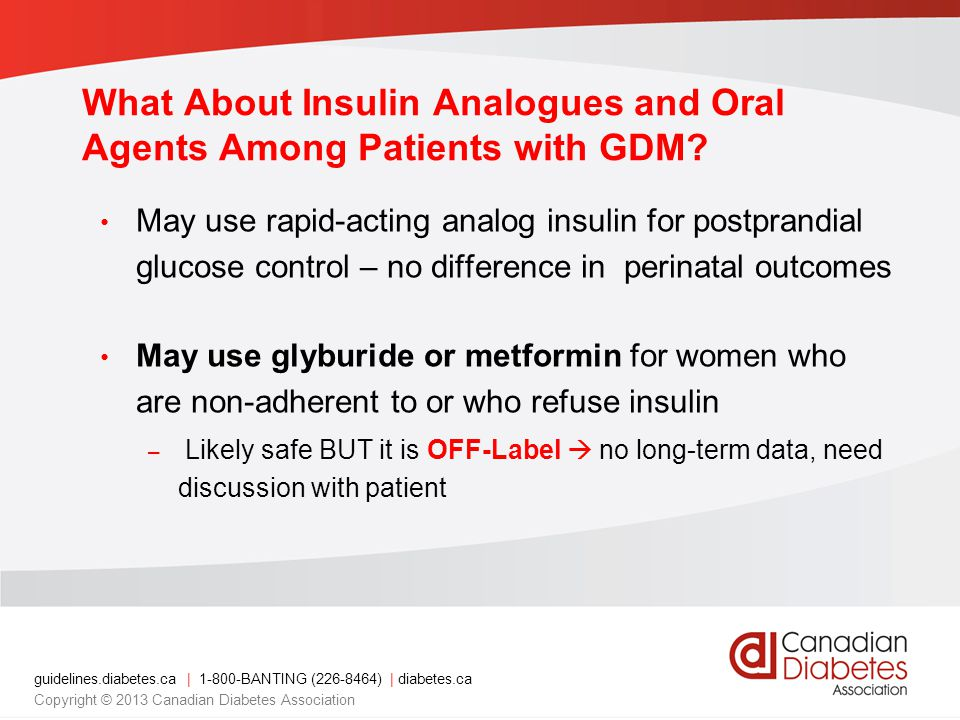 What About Insulin Analogues and Oral Agents Among Patients with GDM
