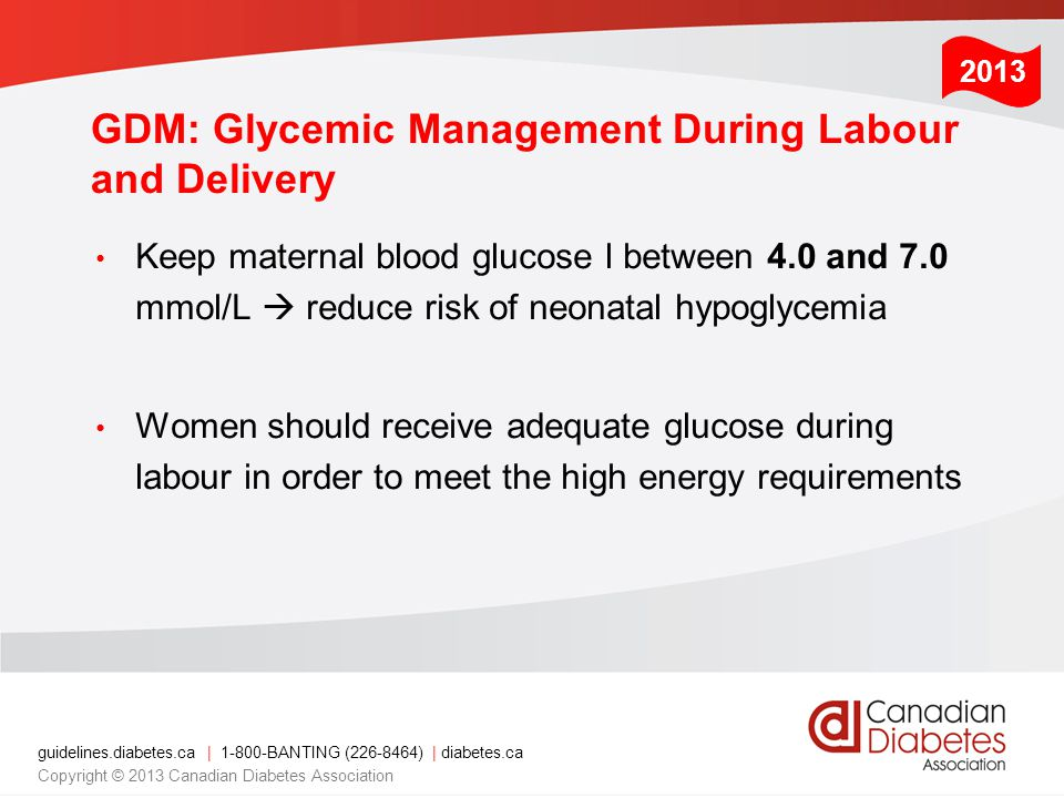 GDM: Glycemic Management During Labour and Delivery